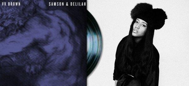 VVBrown,-Samson-&-Delilah