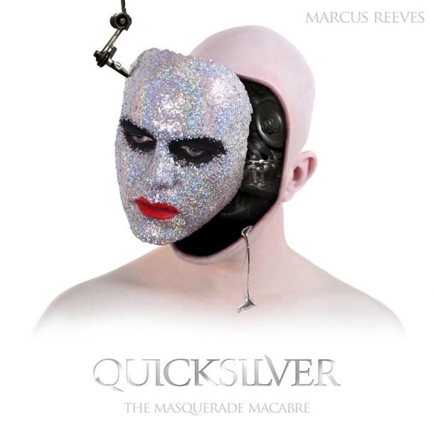 Quicksilver, Album Stream, Marcus Reeves