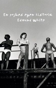 En pojkes egen historia by Edmund White, Polari Magazine