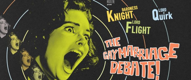 """Illustration for a satirical article in Polari Magazine which makes fun of some of the ridiculous arguments that were aired during the House of Lords debate of the Gay Marriage bill. The illustration is a pastiche of the 1961 horror film """"Scream of Fear"""" which depicts a woman screaming against a black background with increasing circular lines on which the following text appears: """"The House of Lords Shocker of the year! The Gay Marriage Debate! Polari Magazine presents Baroness Knight, Lord Quirk, Lord Flight co-starring John Glen, Lord Dear, Written by Dame Effie Sprinkle IV""""."""