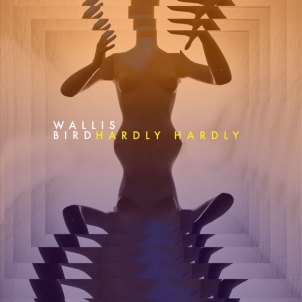 Hardly-Hardly-Wallis-Bird