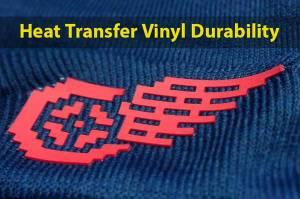 Heat Transfer Vinyl Durability