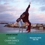 03/01 : Atelier Online : Chair dance avec Célia Duriez, le retour