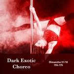 31/10 : Dark Exotic Choreo – pole pour halloween !