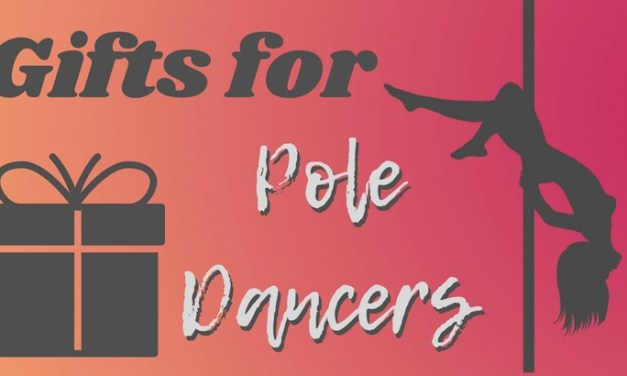 Gift Ideas For Pole Dancers