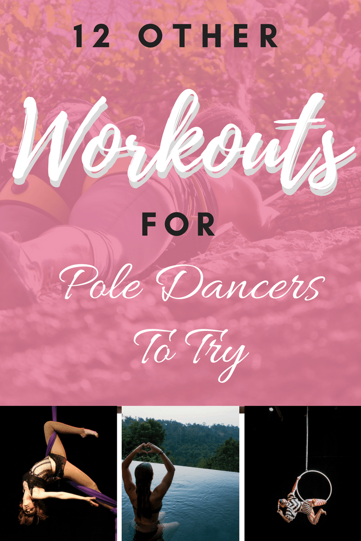 12 other sports for pole dancers to try, other workouts for pole dancers, fitness inspiration, motivation