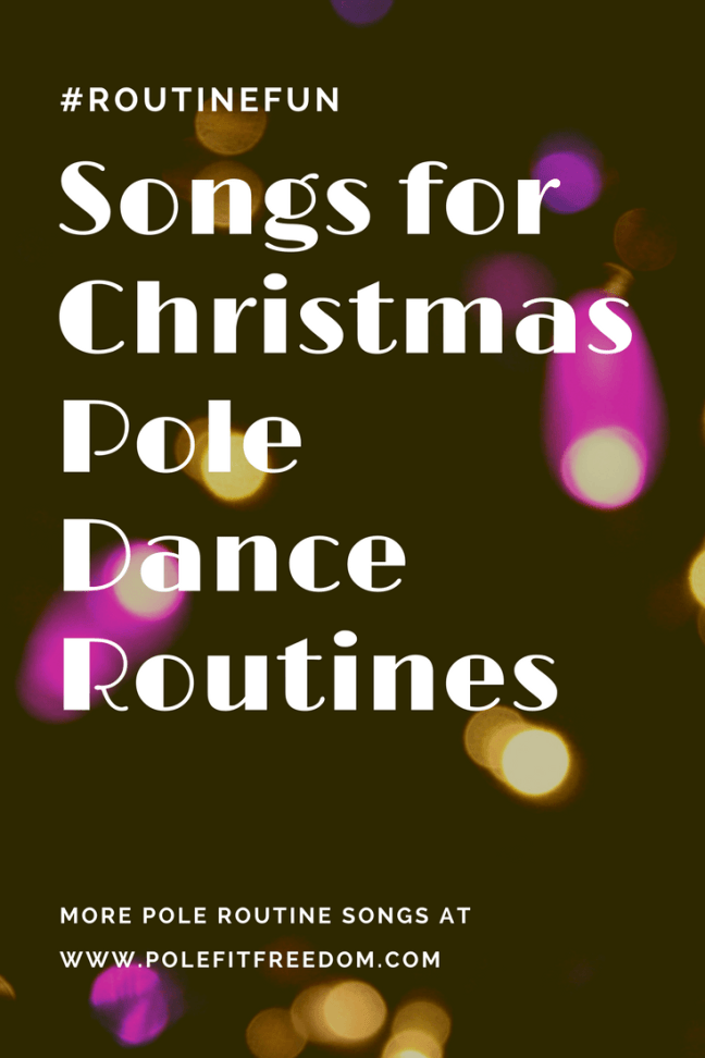 Christmas Songs for Pole Dancing Routines | Pole Fit Freedom