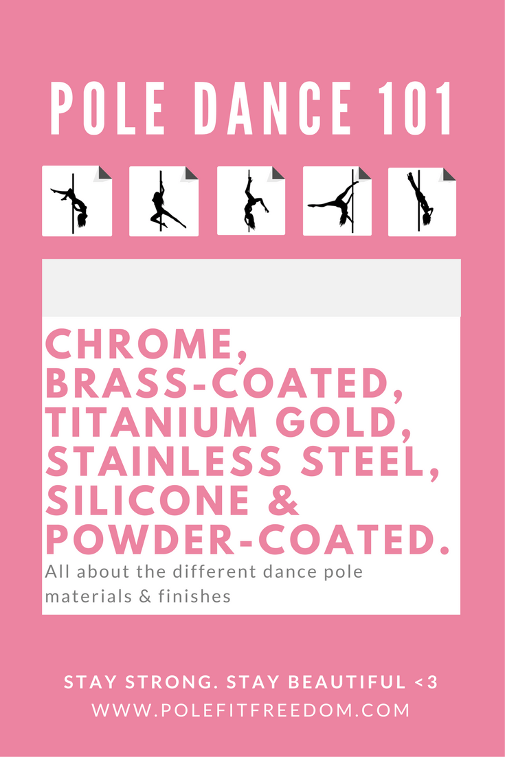 Different dance pole materials and finishes by X Pole and Lupit Pole - which one is right for you?