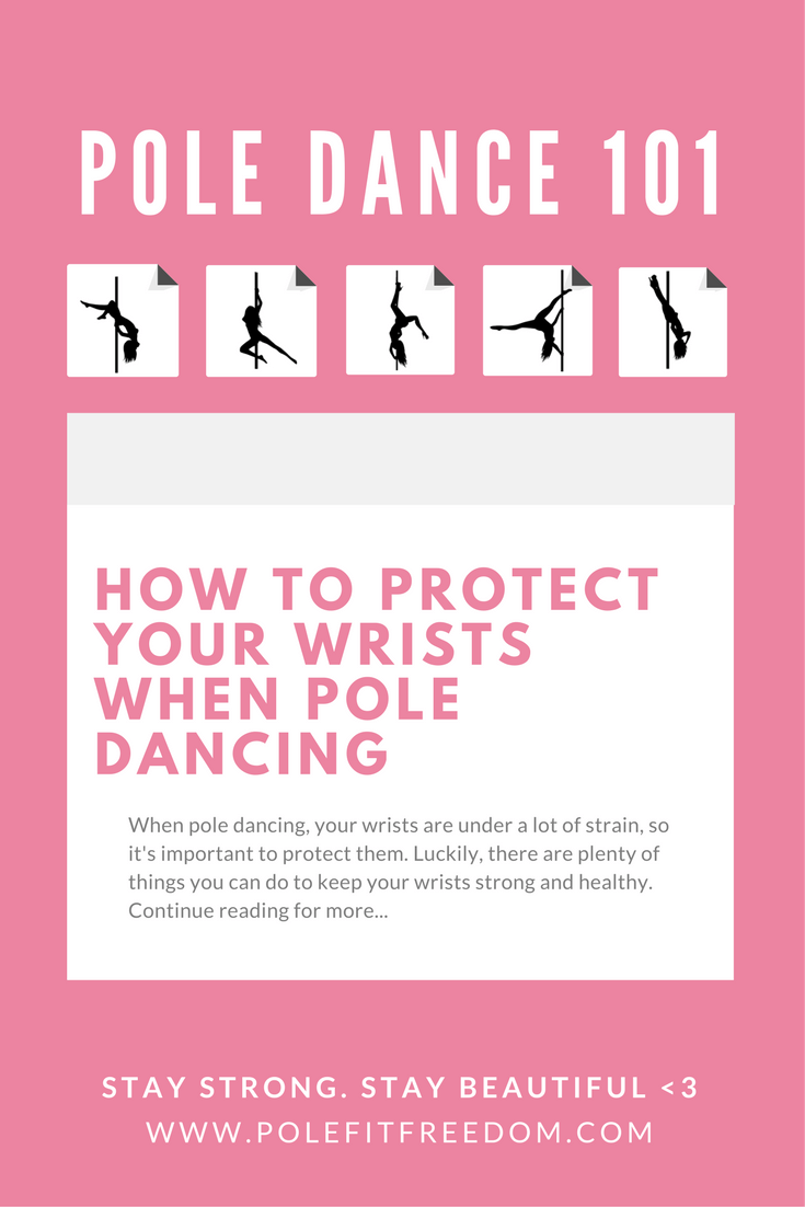 How to protect your wrists when pole dancing. When pole dancing, your wrists are under a lot of strain, so it's important to protect them. Luckily, there are plenty of things you can do to keep your wrists strong and healthy. Continue reading for more...