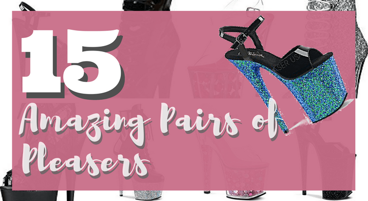 557b0fae862 15 Beautiful Pairs of Pleaser Pole Shoes for Your Collection
