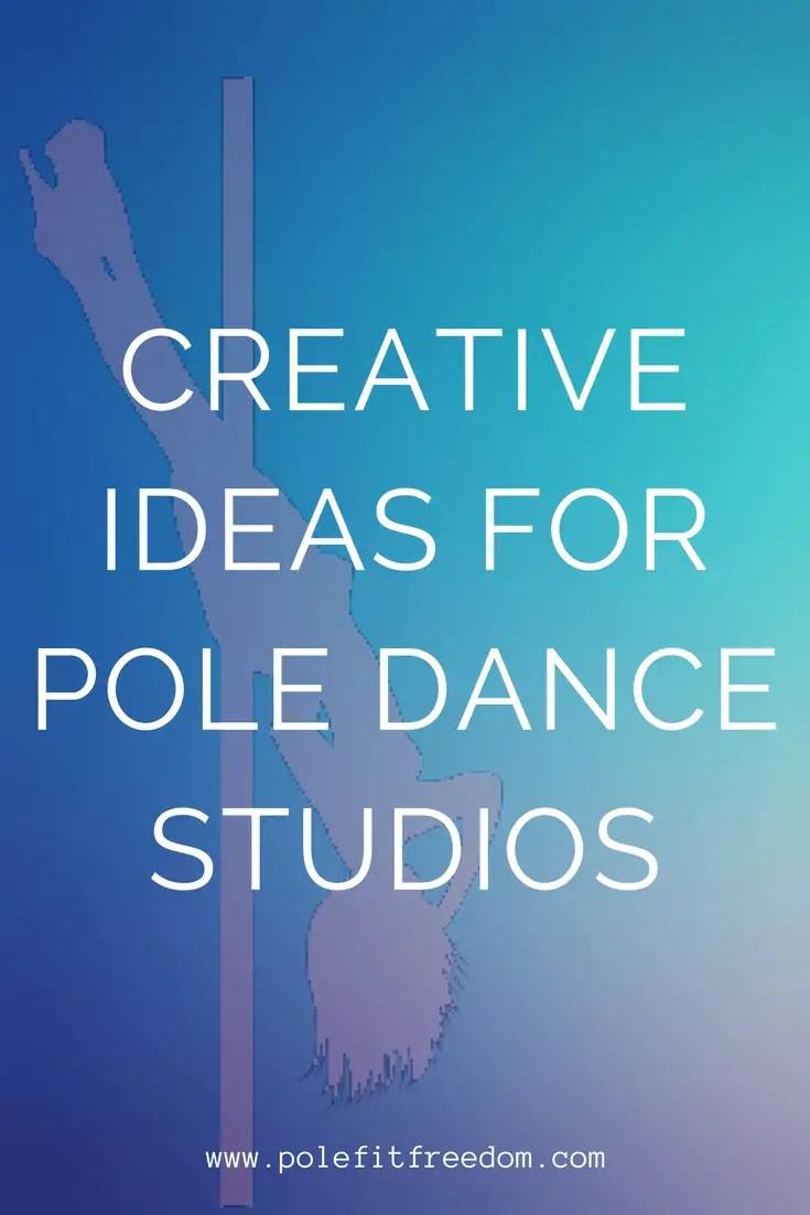 Pole Dance Studio Ideas