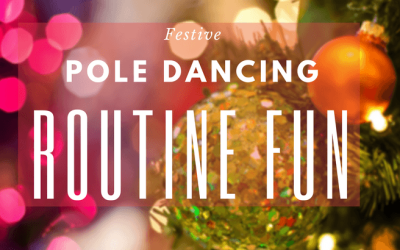 Christmas Songs for Pole Dancing Routines