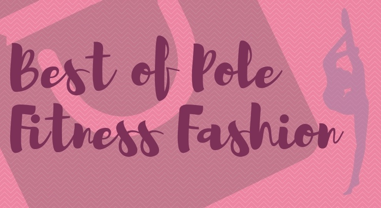 0c79a2d9fb Essential Pole Fitness Clothes & Top Picks for 2019 | Pole Fit Freedom