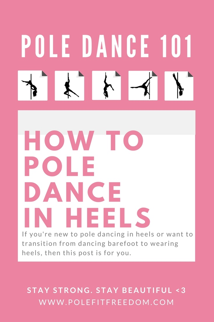 How to pole dance in heels, stripper shoes, pleasers, ellie shoes, etc