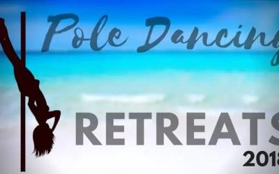 Pole Dance Retreats Happening in 2018