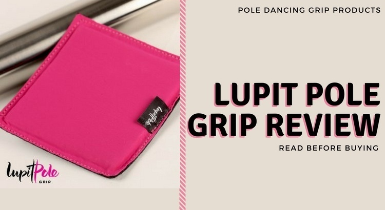 Lupit Pole Grip Review