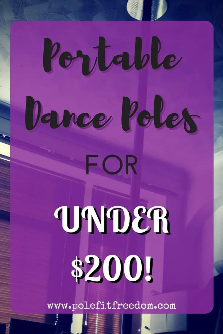 Portable Dance Poles Under $200