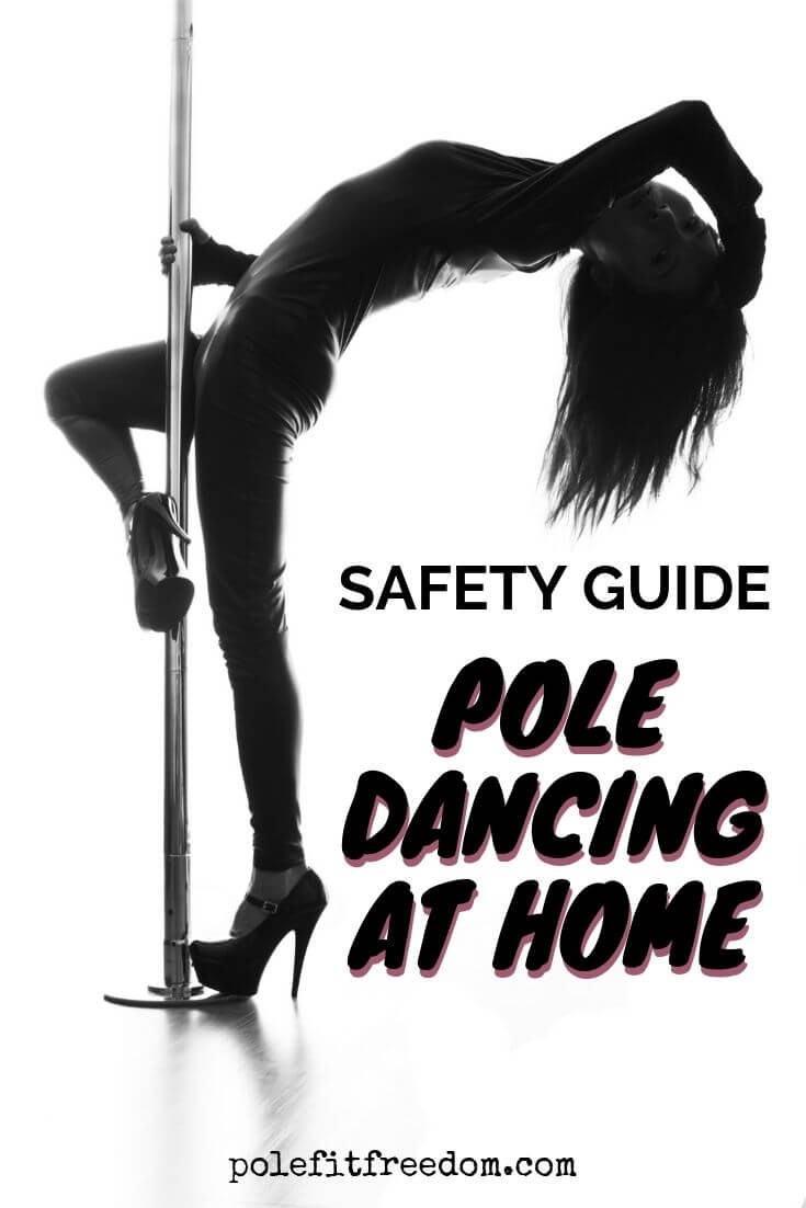 Pole Dance 101 Safety Guide - Pole Fitness Safety At Home