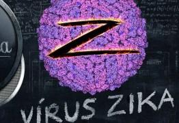 VEJA VÍDEO: Entenda o que é o Vírus Zika