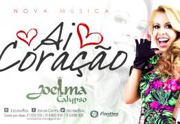 """ROENDO POR CHIMBINHA ? Joelma lança primeira música de trabalho da carreira solo: """"Ai Coração"""" – ESCUTE"""