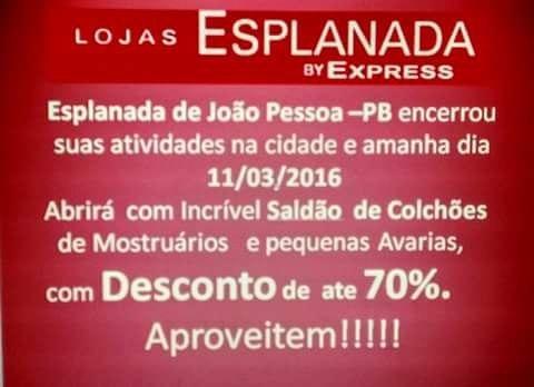 esplanada - Crise faz Lojas Esplanadas fecharem as portas na Paraíba e surpreende clientes
