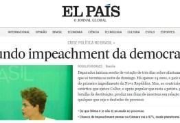'El País': Começa o segundo impeachment da democracia