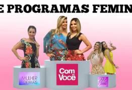 """PROGRAMAS FEMININOS: """"Com Você"""" desbanca concorrência e garante primeiro lugar no IBOPE"""