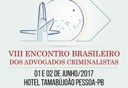 João Pessoa sedia Encontro Brasileiro dos Advogados Criminalistas em junho