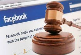 Câmara Cível do TJPB dispensa Facebook de pagar custas e honorários advocatícios