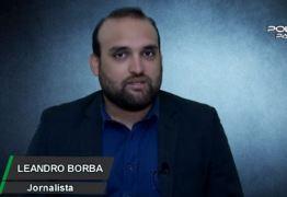 Leandro Borba traz o giro de notícias com tudo que é destaque na Paraíba e em todo o Brasil