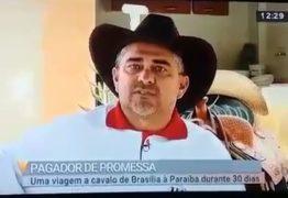 VEJA VÍDEO: homem viaja de cavalo de Brasília à Sousa para pagar promessa