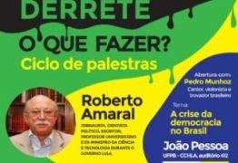 Ex – ministro do governo Lula, Roberto Amaral realiza palestra em João Pessoa