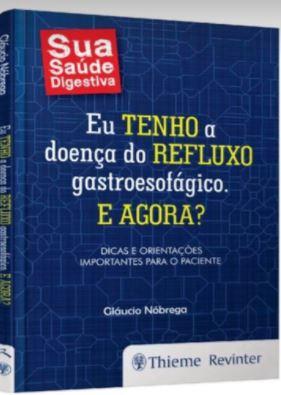 livro.. - Médico Gláucio Nóbrega lança hoje livro sobre refluxo