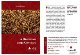 Livro 'A hegemonia com contrato' será lançado nesta terça na Fundação casa de José Américo