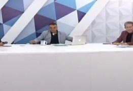 """VEJA VÍDEO: Especialistas debatem novidades da política paraibana: """"A esposa e o irmão de um prefeito é um novo velho"""""""