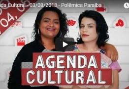 AGENDA CULTURAL: João Pessoa tá repleta de atrações bacanas para você curtir o fim de semana; CONFIRA