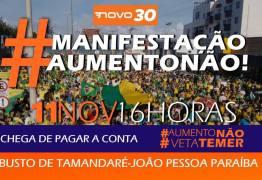 CHEGA DE PAGAR A CONTA: Pessoensses vão protestar contra aumento do STF e marcaram manifestação para esse domingo