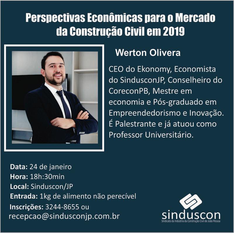 WhatsApp Image 2019 01 16 at 09.08.54 - Economista realizará palestra em João Pessoa sobre as principais perspectivas para a Construção Civil em 2019