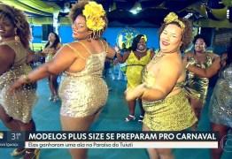 Escola de Samba cria ala de modelos plus size no carnaval 2019