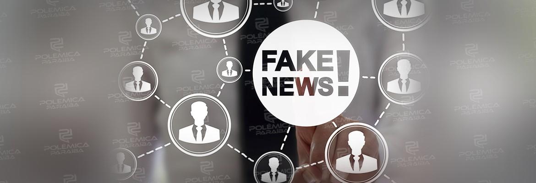 'AS FAKE NEWS PODEM ACABAR COM A VIDA DAS PESSOAS': diz paraibana, doutora em comunicação