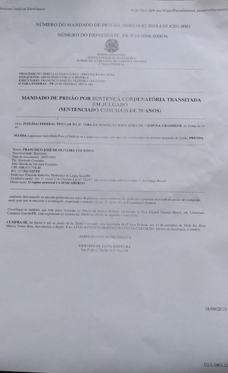 documento 1 - TRANSITADO EM JULGADO: Ex-prefeito de Lagoa Seca é preso pela PF e vai cumprir pena no Presídio do Monte Santo - VEJA DOCUMENTO