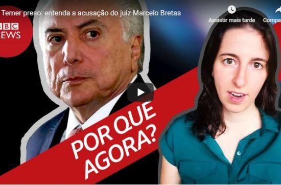 Temer preso: entenda a acusação do juiz Marcelo Bretas