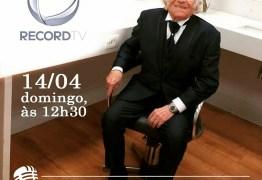Cantor paraibano é o homenageado nesse domingo no programa do Geraldo Luís
