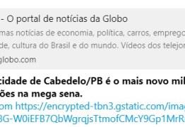 FAKE NEWS DA MEGA-SENA: noticia que ganhador do prêmio é da cidade de Cabedelo espalha vírus em aparelhos