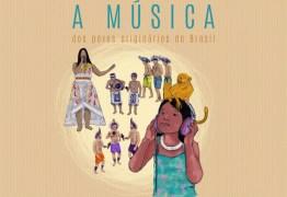 Maior projeto de circulação musical do país, Sonora Brasil chega à Paraíba destacando a musicalidade indígena