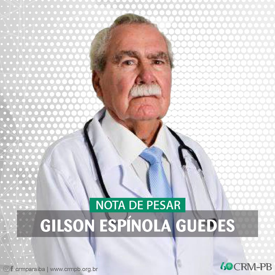6e80223b 4560 4d4d b75d 2089ca1ffc7b - Conselho Regional de Medicina da Paraíba emite nota de pesar pelo falecimento domédico Gilson Guedes