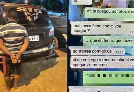 TEM QUE TRANSAR COMIGO: Homem ameaça divulgar imagens íntimas para forçar mulher a fazer sexo, marca encontro e é surpreendido pela polícia