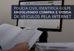 ALERTA: Polícia Civil da Paraíba indentifica nova modalidade de golpe que vem sendo praticada em João Pessoa; confira