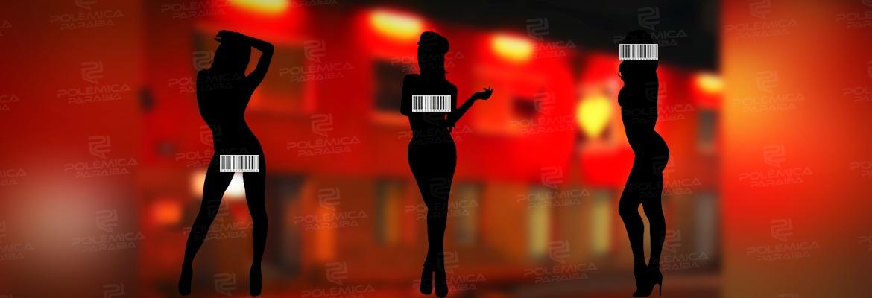 f1edefc6 a16f 42fd a64f 405adc141875 - O PREÇO DO PRAZER: Pesquisa mostra que prostitutas paraibanas que atuam em bordéis são as mais baratas do Brasil - VEJA COTAÇÃO