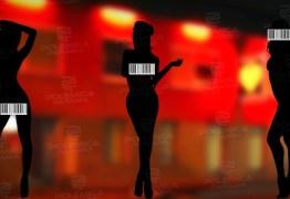 O PREÇO DO PRAZER: Pesquisa mostra que prostitutas paraibanas que atuam em bordéis são as mais baratas do Brasil – VEJA COTAÇÃO